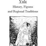 Yule: History, Figures and Regional Traditions