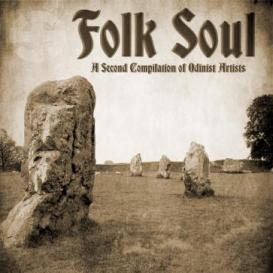 Folk Soul – A Second Compilation of Odinist Artists